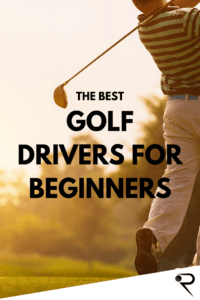 The Best Golf Drivers For Beginners Main Image