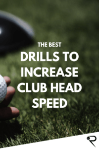 Drills To Increase Club Head Speed Main Image