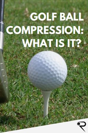 golf ball compression what is it main image