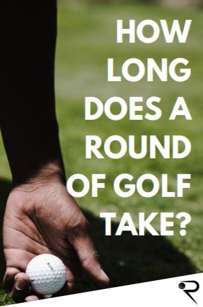 how long does a round of golf take main image