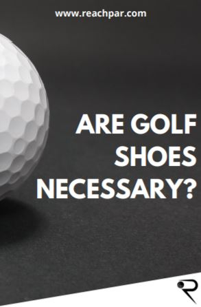 are golf shoes necessary main image